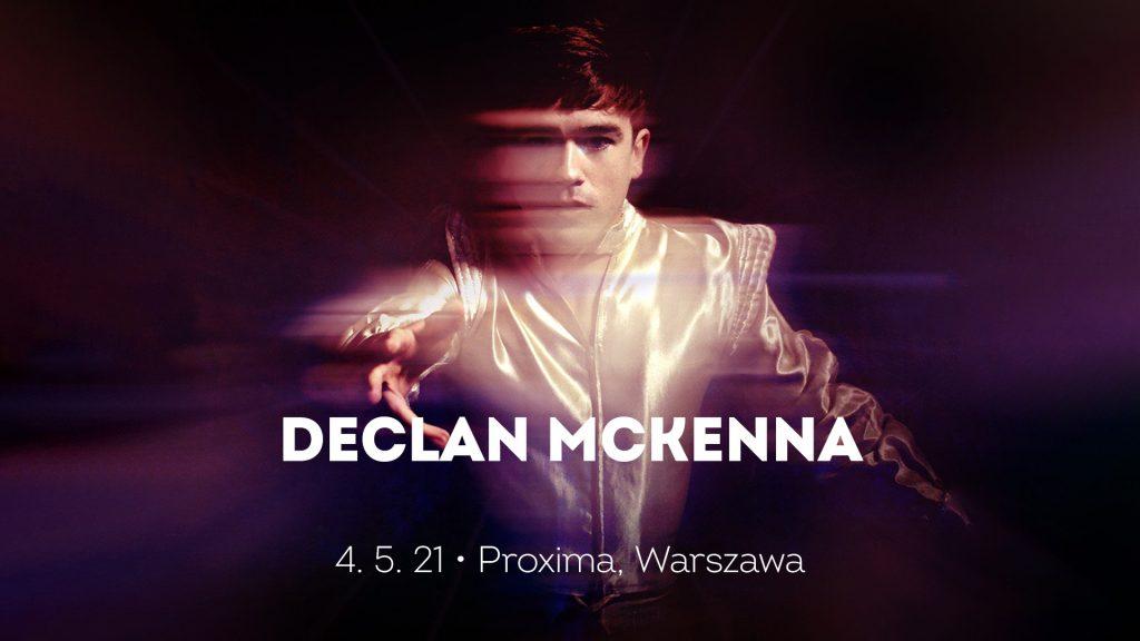 Declan McKenna 4.5 | Proxima, Warszawa