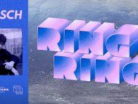 Ring Ring: Baasch | 6.08 / Lunapark