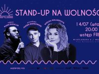 Stand-up na Wolności vol.2 / Występują: Walaszczyk i Padalak