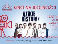 """Kino na Wolności """"Dzikie Historie"""" - 8.07.2020 - WSTĘP WOLNY"""