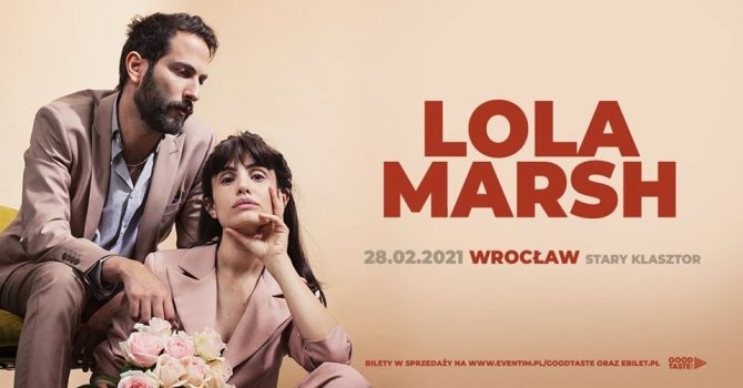 Lola Marsh / Wrocław / 28.02.2021