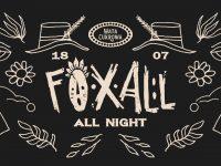 Foxall All Night / Wata Cukrowa / Lunapark