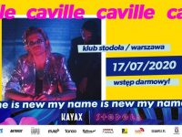 My Name Is New Festival: Caville, 17.07, Klub Stodoła