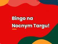 Bingo na Nocnym Targu!