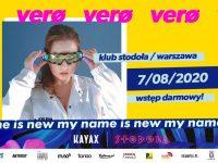 My Name Is New Festival: Verø, 07.08, Klub Stodoła