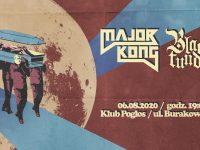 Major Kong / Black Tundra // 06/08/2020 Pogłos Podwórko