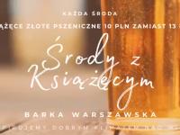 Środa nad Wisłą: Książęce Złote Pszeniczne w cenie 10 PLN!