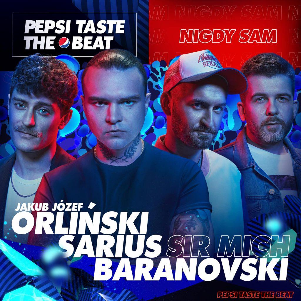 Sarius Baranovski Pepsi Taste The Beat Nigdy Sam