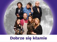 """""""Dobrze się kłamie"""" - Mała Warszawa (scena Spektaklove)"""