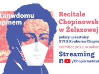 Streaming: Recitale Chopinowskie / Piano Recitals Edytuj