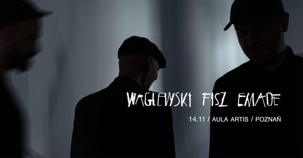 Waglewski Fisz Emade