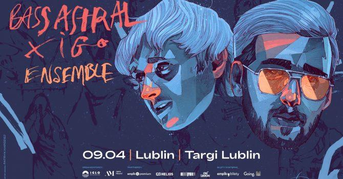 09.04.2021 / Zmiana Daty / Bass Astral x Igo Ensemble / Lublin