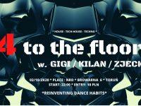 4 to the Floor ! w. GiGi + Kilan + Zjeck !
