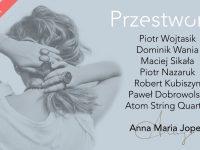 Anna Maria Jopek – Przestworza / Poznań / 02.11 - Zmiana daty!