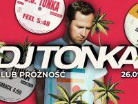 Blask: DJ TONKA w Próżności