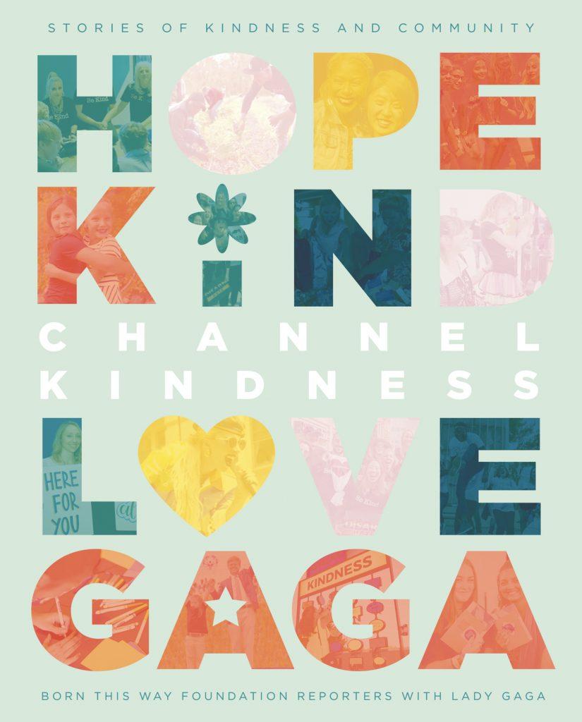 Lady Gaga Channel Kindness