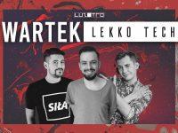 Czwartek Lekko Techno / E243 / Luzztro