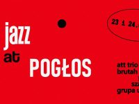 Jazz at Pogłos / 23-24.09.2020