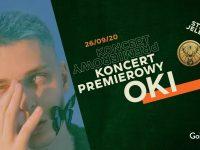 Koncert premierowy Oki x Strefa Jelenia