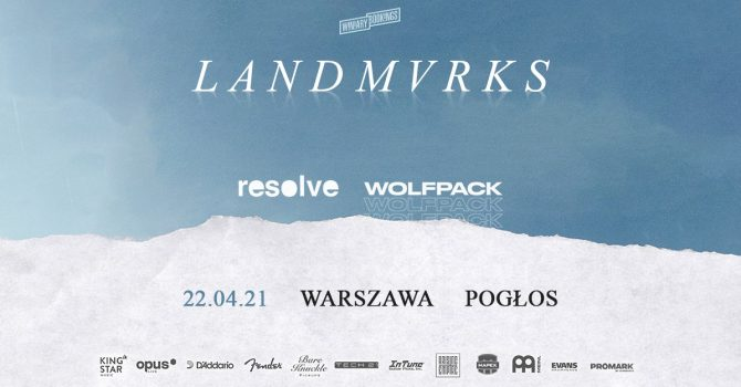 LANDMVRKS + Resolve + Wolfpack