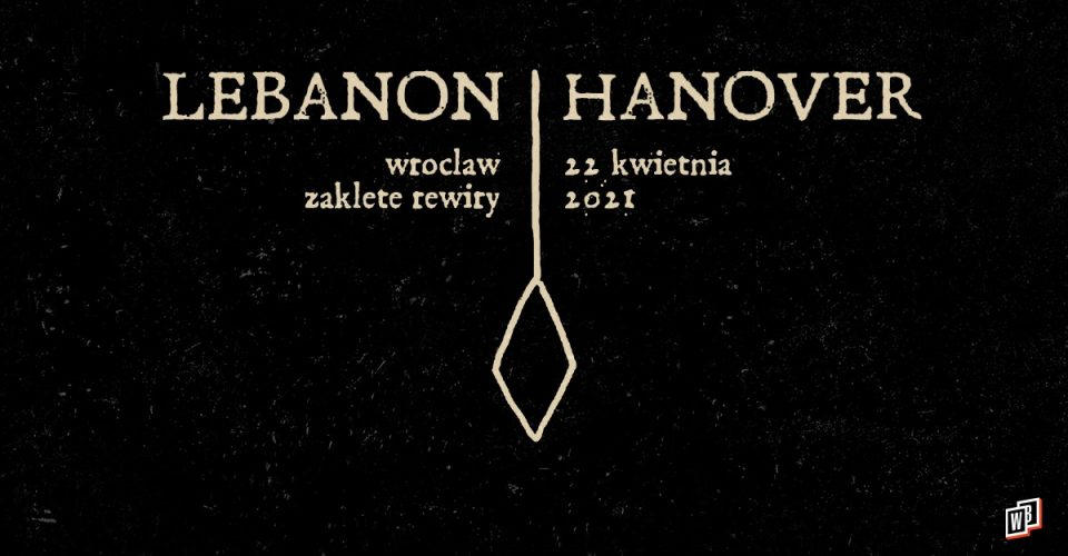 Lebanon Hanover | Zaklęte Rewiry