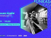 My Name Is New x Klub Akwarium: Funkasanki, 28.09