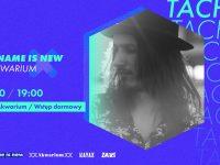 My Name Is New x Klub Akwarium: Tacher, 05.10