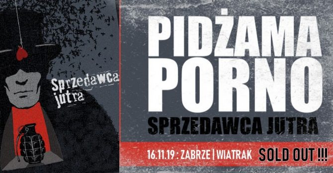 Pidżama Porno / Zabrze
