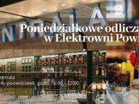 Poniedziałkowe odliczanie w Elektrowni Powiśle!