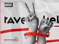 Rave & Help // Pomagamy Białorusi