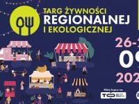 Targ Żywności Regionalnej i Ekologicznej