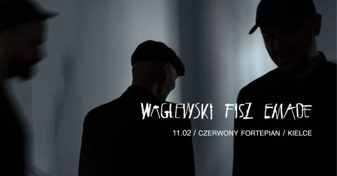 Waglewski Fisz Emade - koncert klubowy