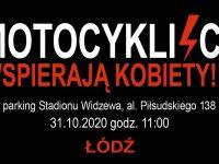ŁÓDŹ - Moto Spacer - Motocykliści wspierają kobiety