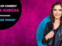 Łódź: Magda Kubicka| stand-up: Love me Tinder