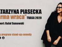 """Łódź   3 termin - Katarzyna Piasecka - """"Karma wraca"""""""