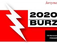 2020: BURZA reż. Grzegorz Jarzyna / premiera