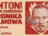 Antoni Syrek-Dąbrowski / Toruń/ Premiera nowego programu