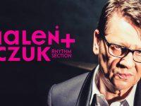 Maleńczuk + Rhythm Section | Gdańsk - Stary Maneż - nowy termin!