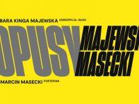 OPUSY: Cykl trzech koncertów Barbary Kingi Majewskiej i Marcina Maseckiego