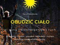 Obudzić Ciało - qi gong / bioenergetyka / ruch