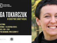 Olga Tokarczuk w obiektywie Danuty Węgiel – wystawa fotografii