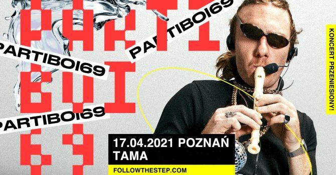 Partiboi69 / 17.04.2021 / Poznań