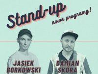 Stand-up Łódź: Jasiek Borkowski i Damian Skóra