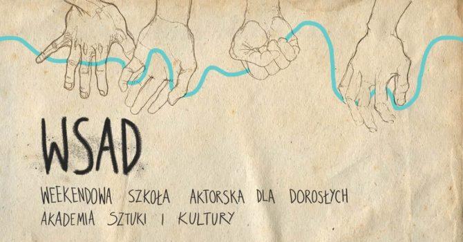 WSAD 2021 - Weekendowa Szkoła Aktorska dla Dorosłych - Kraków