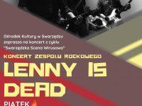 "Koncert zespołu ,,Lenny is dead"" ONLINE"