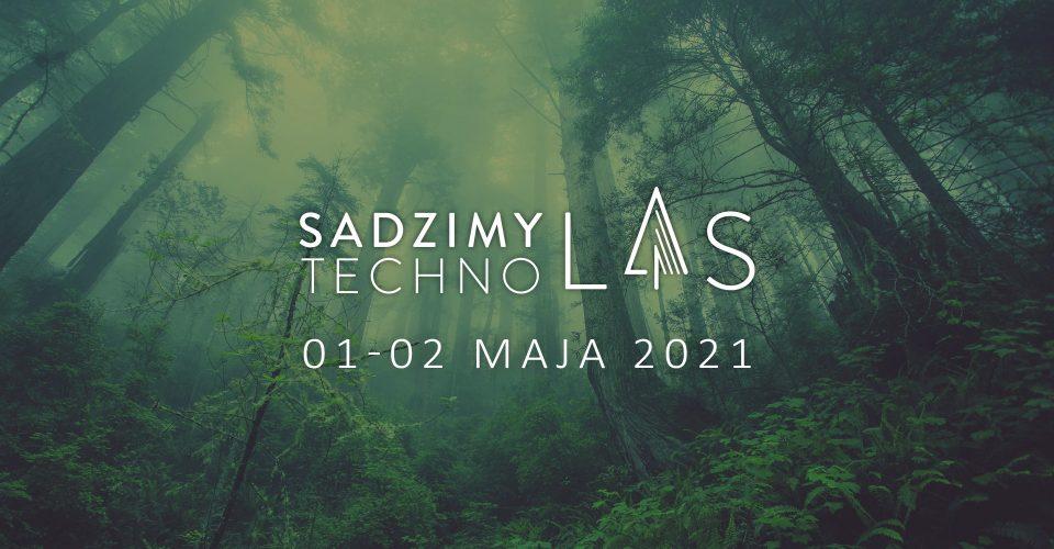 Sadzimy Techno Las | Let's Plant a Techno Forest