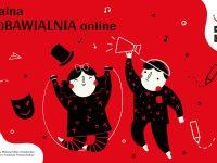 Teatralna (wy)Bawialnia online