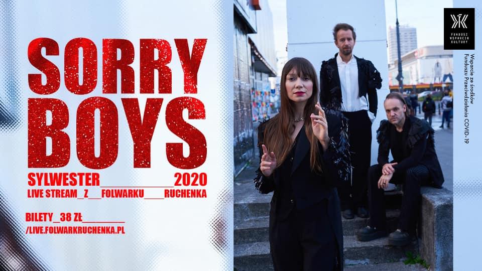 Sorry Boys - Sylwester 2020 - live stream z Folwarku Ruchenka