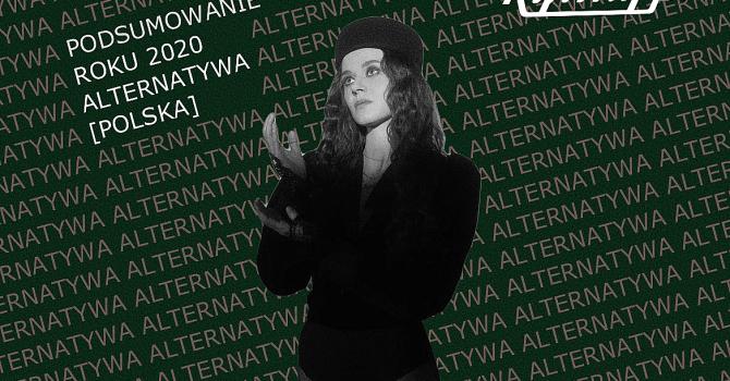 Podsumowanie roku 2020: alternatywa [Polska]. Przedstawiamy typy redakcji Rytmy.pl oraz reprezentantów polskiej sceny muzycznej