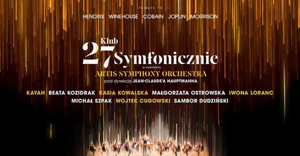 Klub 27 Symfonicznie - Wrocław, Hala Stulecia